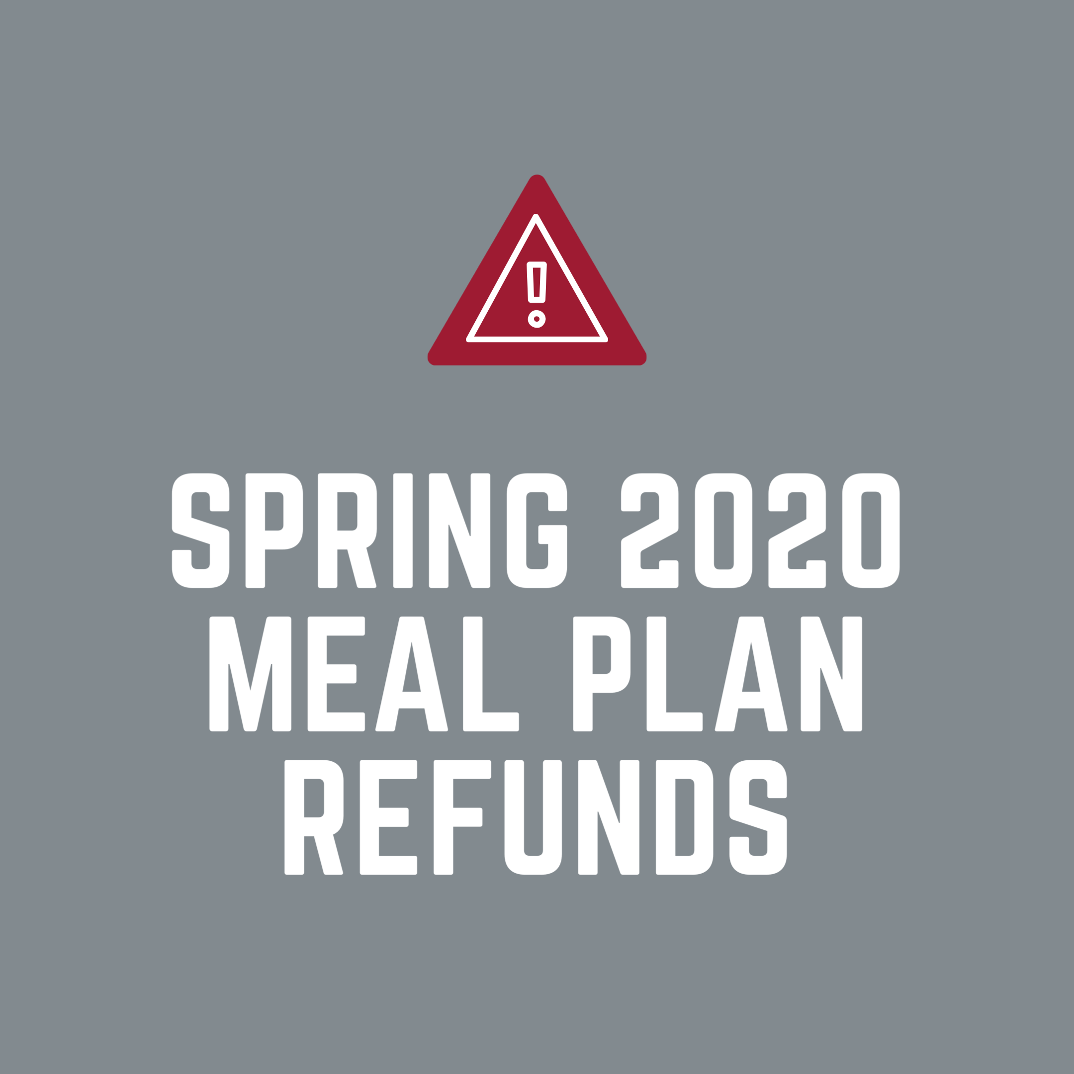 Spring 2020 Meal Plan Refunds